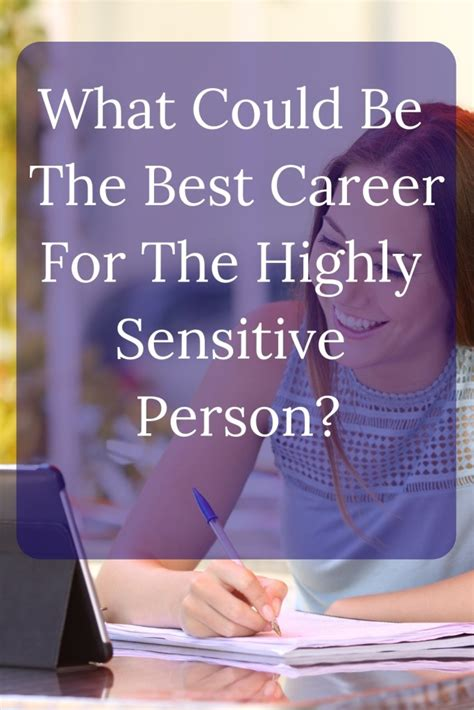 Highly Sensitive Person Careers - Are There Any Jobs For ...