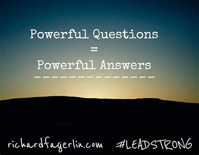 Start Continue Powerful Questions Stop Answers Lead