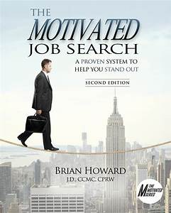 The Motivated Job Search - 2nd Edition