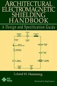 Architectural Electromagnetic Shielding Handbook   A