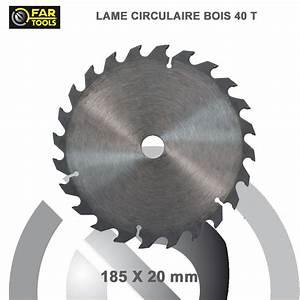 Lame Scie Circulaire Bois : lames circulaire tct diam 185 mm 40t ~ Melissatoandfro.com Idées de Décoration
