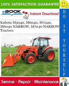 Kubota M5040  M6040  M7040  M6040 Narrow  M7040 Narrow