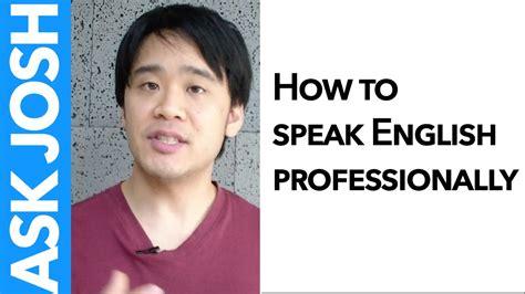 [비즈니스영어] Business English  How To Speak English Professionally Youtube
