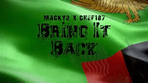 """(back) (play) (pause) (next) (download). DOWNLOAD Macky2 ft Chef 187 - """"Bring It Back Again"""" Mp3 ..."""