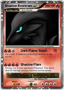 Pokémon Shadow Reshiram 7 7 - Dark Flame Slash - My ...
