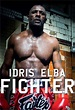 Idris Elba: Fighter (TV Series 2017)