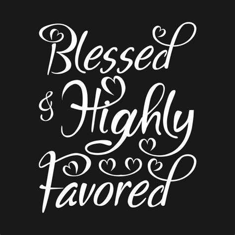 Blessed and Highly Favored - Blessed And Highly Favored ...