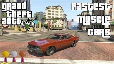 The Fastest Muscle Cars In Gta V (2014)