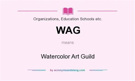 What Does Wags Stand For by Wag Watercolor Art Guild In Organizations Education