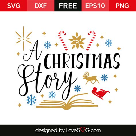 Your files will be available to download once payment is confirmed i don't accept returns, exchanges, or cancellations but please contact me if you have any problems with your order. A Christmas Story   Lovesvg.com