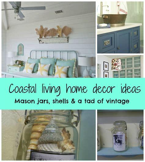 Coastal Living Nifty Decor Ideas  Debbiedoos