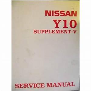 Nissan Y10 Series Service Manual Supplement V 1996