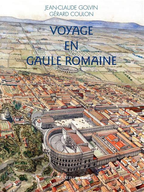 achat 騅ier cuisine voyage en gaule romaine coulon gerard golvin loisirs suisse