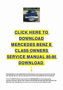 Mercedes Benz E Class Owners Service Manual 85