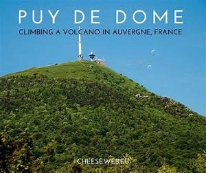 Puy De Dome : puy de dome climbing a volcano in auvergne france ~ Medecine-chirurgie-esthetiques.com Avis de Voitures