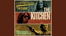 "The Chain (From the Motion Picture Soundtrack ""The Kitchen ..."