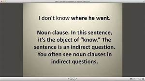 What U0026 39 S The Difference Between An Adjective Clause And A