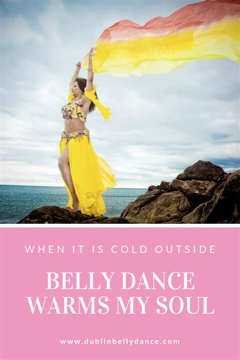 cold  belly dance warms  soul