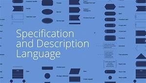 Specification And Description Language  Sdl