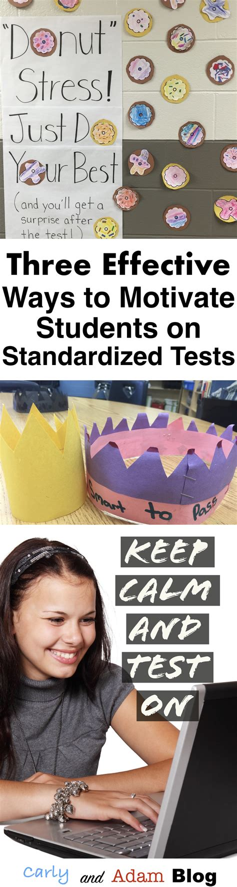 3 Effective Ways To Motivate Students On Standardized Tests — The Carly And Adam Blog