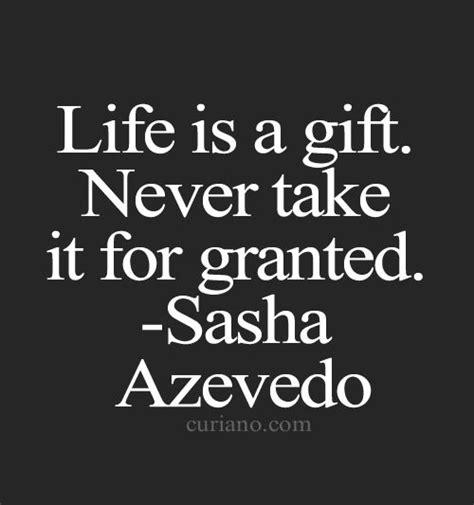 life   gift     granted sasha azevedo