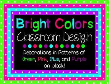 bright colors  black classroom theme  samantha kelly