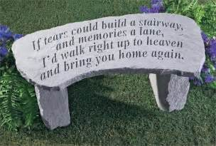 if tears could build a stairway memorial bench