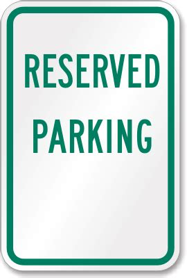 Reserved Parking Signs Template by When Handicapped Parking Is Illegal