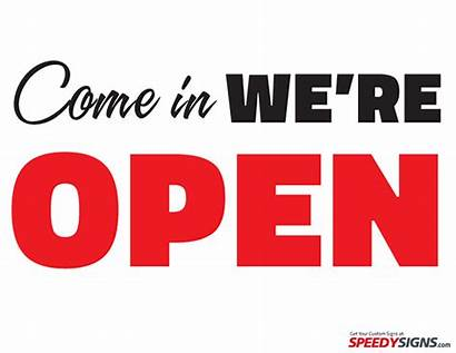 Printable Open Sign Come Re Template Signs