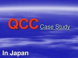 Ppt - Qcc Case Study Powerpoint Presentation