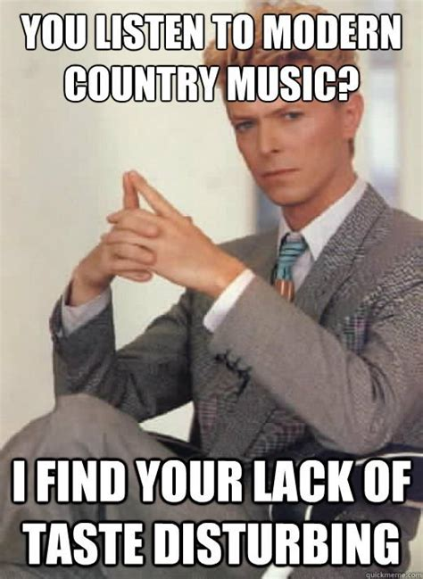 Country Music Memes - 16 struggles of a classic rock obsessed millennial