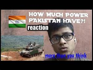 how much power pakistan posses|| INDIREACTS. || indian ...