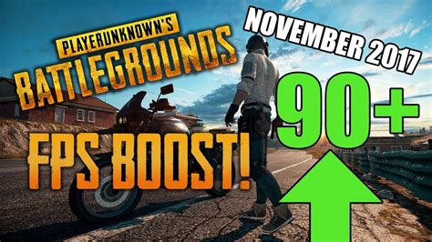 pubg fps boost boost pubg fps in less than 2 minutes november 2017