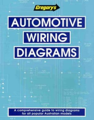 automotive wiring diagrams by gregory s automotive shop