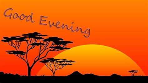 Best Good Evening Images   WhatsApp Good Evening Images ...