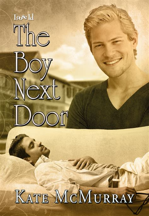The Boy Next Door Archives  Kate Mcmurray