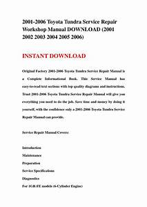 2001 2006 Toyota Tundra Service Repair Workshop Manual