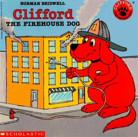 safety books for preschoolers us 197 | Clifford the Firehouse Dog