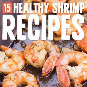 15 Super Healthy Shrimp Recipes | Paleo Grubs