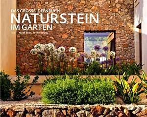 Naturstein Im Garten : naturstein im garten das gro e ideenbuch ~ A.2002-acura-tl-radio.info Haus und Dekorationen