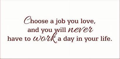 Job Choose Never Choosing Something Quotes Quote