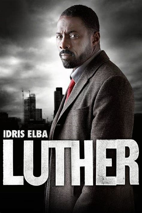 Season 4 Of Luther Starring Idris Elba Airs Dec. 17 On BBC ...