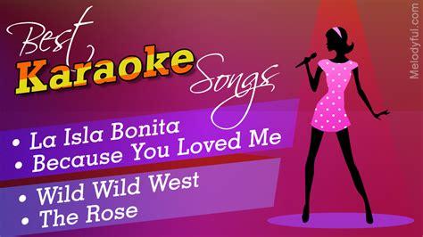 The Best Karaoke Best Karaoke Songs