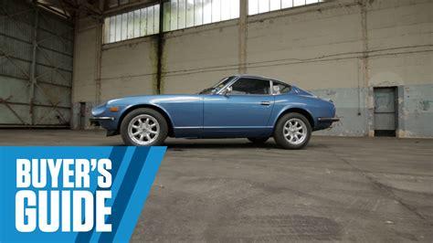 Datsun 240z  Buyer's Guide Youtube