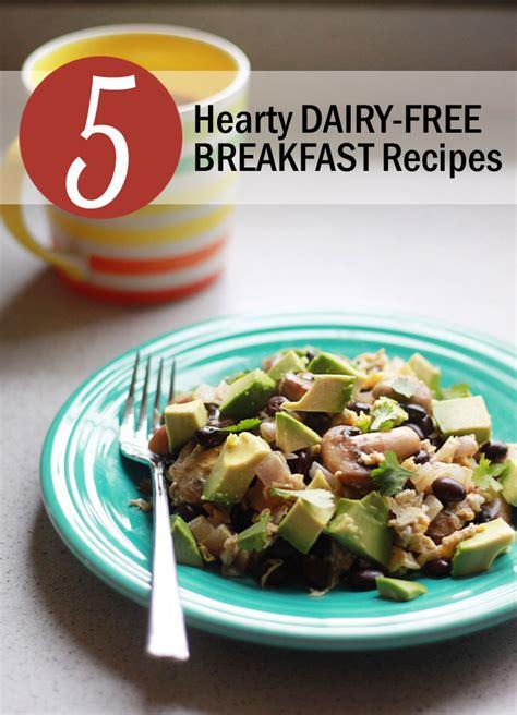 100+ breakfast and brunch recipes. 5 Hearty Dairy-Free Breakfast Recipes - Kitchen Treaty