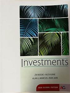 Investments Asia Global 1st Edition Bodie Solutions Manual