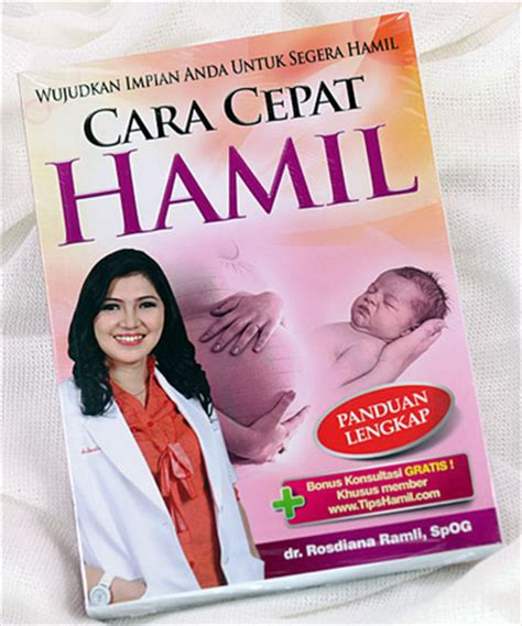Contoh Masalah Kehamilan Tips Cara Cepat Hamil Buku Dr Rosdiana Ramli Allysa Tips