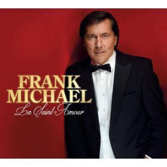 frank michael dernier album la amour frank michael cd album achat prix fnac
