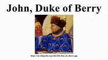 John, Duke of Berry - YouTube