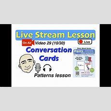 Mark Kulek Live Stream  29  Conversation Play Cards  Pairs Make Sentences  Esl Youtube